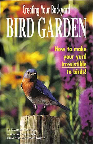 A great backyard bird sanctuary starts from the ground up. Water, food, nesting habitat, cover---all the essentials are addressed by David Donnelly in this groundbreaking effort. You'll bring in the birds and have endless hours of enjoyment. 32-page, full-color booklet.
